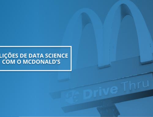 3 Lições de Data Science com o McDonald's